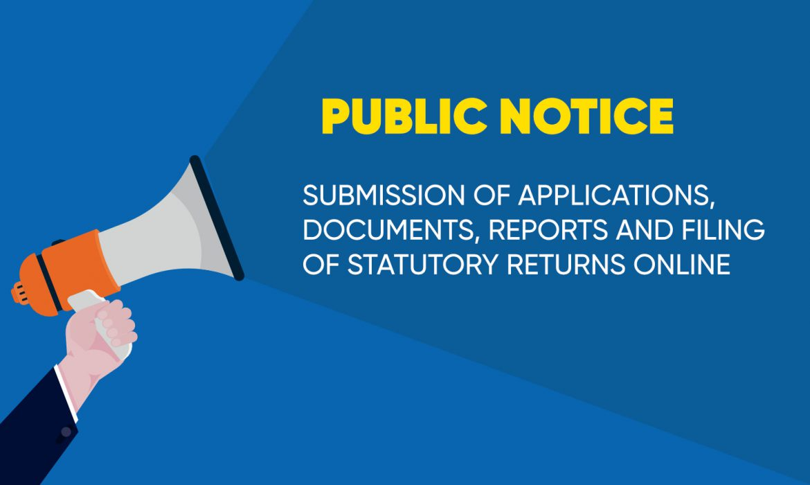 Submission of Applications, Documents, Reports and Filing Statutory Returns Online.